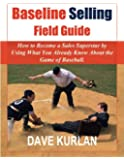 Baseline Selling Field Guide