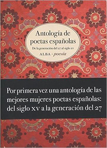 Antología de poetas españolas (Alba Poesía): Amazon.es: Vv ...