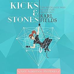 Kicks & Stones