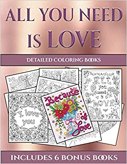 Detailed Coloring Books (All You Need is Love): This book ...