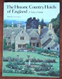 Historic Country Hotels England, Wendy Arnold, 0030041325