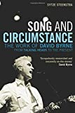 img - for Song and Circumstance: The Work of David Byrne from Talking Heads to the Present by Sytze Steenstra (2010-03-30) book / textbook / text book