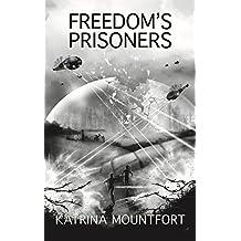 Freedom's Prisoners (Blueprint trilogy Book 3) (English Edition)