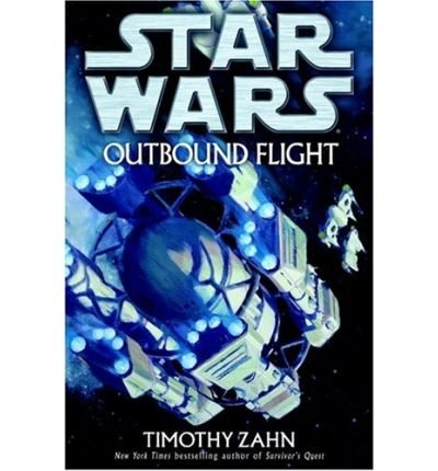 [OUTBOUND FLIGHT] BY Zahn, Timothy (Author) Del Rey Books (publisher) Hardcover
