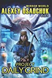 Project Daily Grind (Mirror World Book #1)
