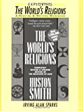 "Exploring ""The World's Religions"": A Reading and Writing Workbook"
