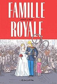 Famille royale par Florent Ruppert