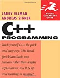C++ Programming, Larry Ullman and Andreas Signer, 032135656X