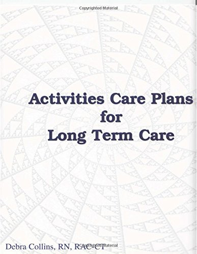 Activity Care Plans for Long Term Care by LTCS Books