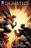 Injustice: Gods Among Us: Year One - The Complete