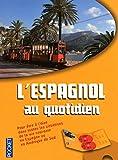 Image de Pratiquez l'espagnol au quotidien (2CD audio) (French Edition)