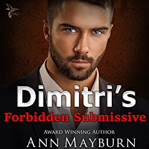 Dimitri's Forbidden Submissive Audiobook