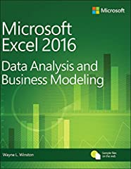 This is the eBook of the printed book and may not include any media, website access codes, or print supplements that may come packaged with the bound book.       Master business modeling and analysis techniques with Microsoft Excel 2016, a...