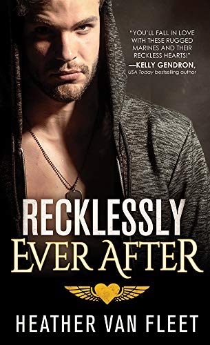 Recklessly Ever After (Reckless Hearts Book 3) by [Van Fleet, Heather]