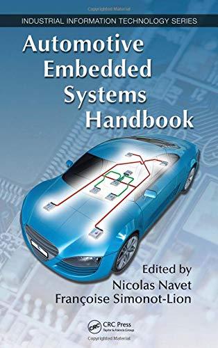 Automotive Embedded Systems Handbook (Industrial Information - Systems Embedded Handbook