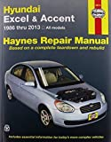 Hyundai Excel & Accent '86'98 (Haynes Repair Manual) by Chilton (1999-01-15)