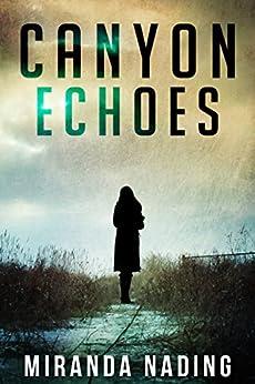 Canyon Echoes by [Nading, Miranda]