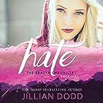 Hate Me: The Keatyn Chronicles: Book 5 | Jillian Dodd