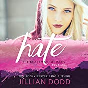 Hate Me: The Keatyn Chronicles: Book 5 | Jillian Dodd