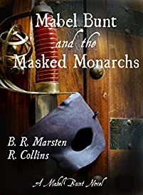 Mabel Bunt And The Masked Monarchs by R. Collins ebook deal