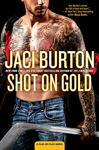 Shot on Gold (A Play-by-Play Novel) by [Burton, Jaci]