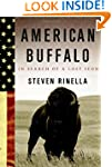 American Buffalo: In Search of a Lost...