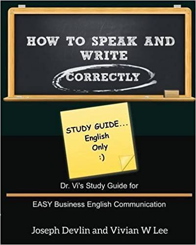 How to Speak and Write Correctly: Study Guide (English Only) by Vivian W Lee (2016-02-18)