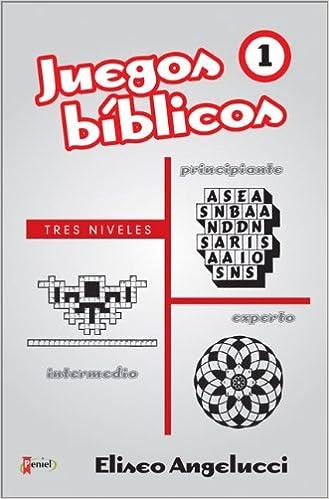 Juegos Biblicos Spanish Edition Eliseo Angelucci 9789875572300
