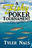 img - for A Fishy Poker Tournament (Volume 1) book / textbook / text book