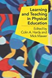 Learning and Teaching in Physical Education, , 0750708743