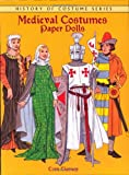 Medieval Costumes Paper Dolls (Dover Paper Dolls)