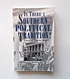Is There a Southern Political Tradition? 9780878058518