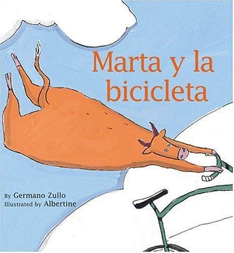 Marta Y La Bicicleta/ Marta and the Bicycle (Spanish Edition) PDF
