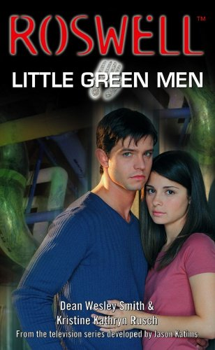 Little Green Men (Roswell (Simon Pulse), #3,)