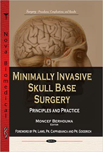 MINIMALLY INVASIVE SKULL BASE (Surgery - Procedures, Complications, and Results: Neuroscience Research Progress)