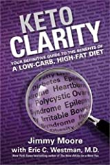 Keto Clarity by Jimmy Moore (23-Oct-2014) Hardcover Unknown Binding