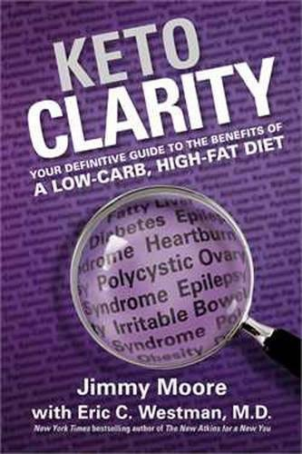 Keto Clarity by Jimmy Moore (23-Oct-2014) Hardcover