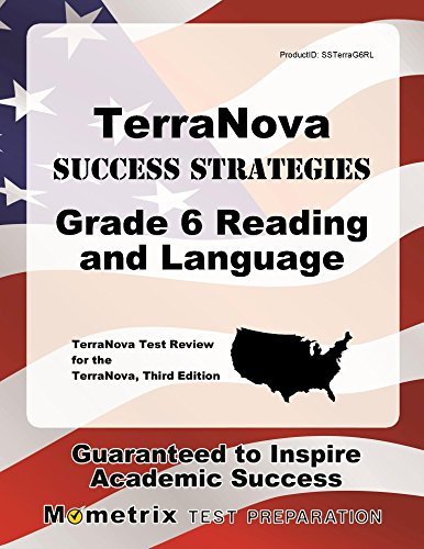 TerraNova Success Strategies Grade 6 Reading and Language Study Guide: TerraNova Test Review for the TerraNova, Third Edition