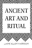 img - for Ancient Art and Ritual book / textbook / text book