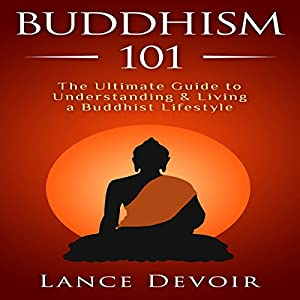 Buddhism 101 Audiobook