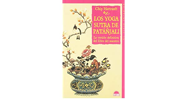 Los Yoga Sutra De Patanjali / The Yoga-Sutra of Patanjali ...