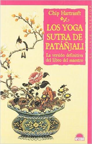 Los yoga sutra de patañjali: la version definitiva del libro ...