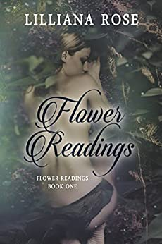 Flower Readings by [Rose, Lilliana]