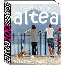 Costa Blanca: Altea (100 imagens) (Portuguese Edition)