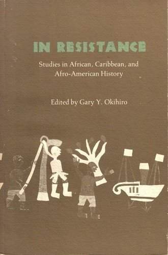 In Resistance: Studies in African, Caribbean, and Afro-American History - Massachusetts Shopping In Malls