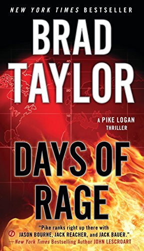Days of Rage (A Pike Logan Thriller) (Best Time Of Year To Travel To Washington Dc)