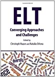 ELT: Converging Approaches and Challenges, Christoph Haase and Natalia Orlova, 1443829803