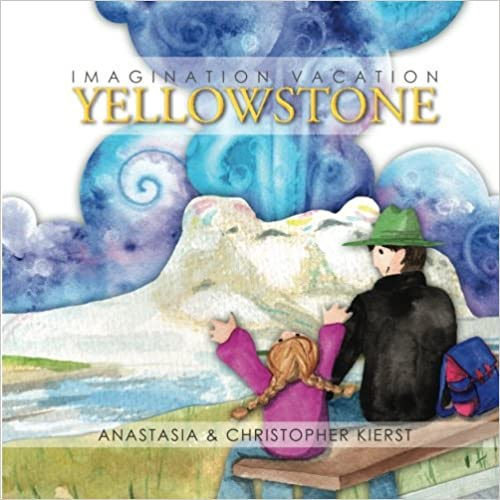 Imagination Vacation Yellowstone