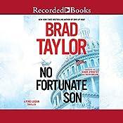 No Fortunate Son | Brad Taylor
