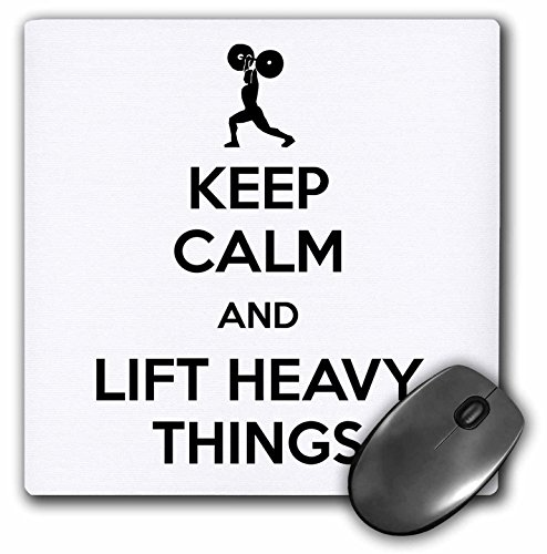 8w Lift (3dRose LLC 8 x 8 x 0.25 Inches Mouse Pad, Keep Calm and Lift Heavy Things Gym Humor Working Out Weight Lifting (mp_128171_1))